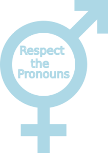 Respect the pronouns